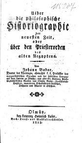 Uiber [!] die philosophische historiographie der neuesten zeit
