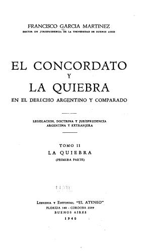 El concordato y la quiebra en el derecho argentino y comparado