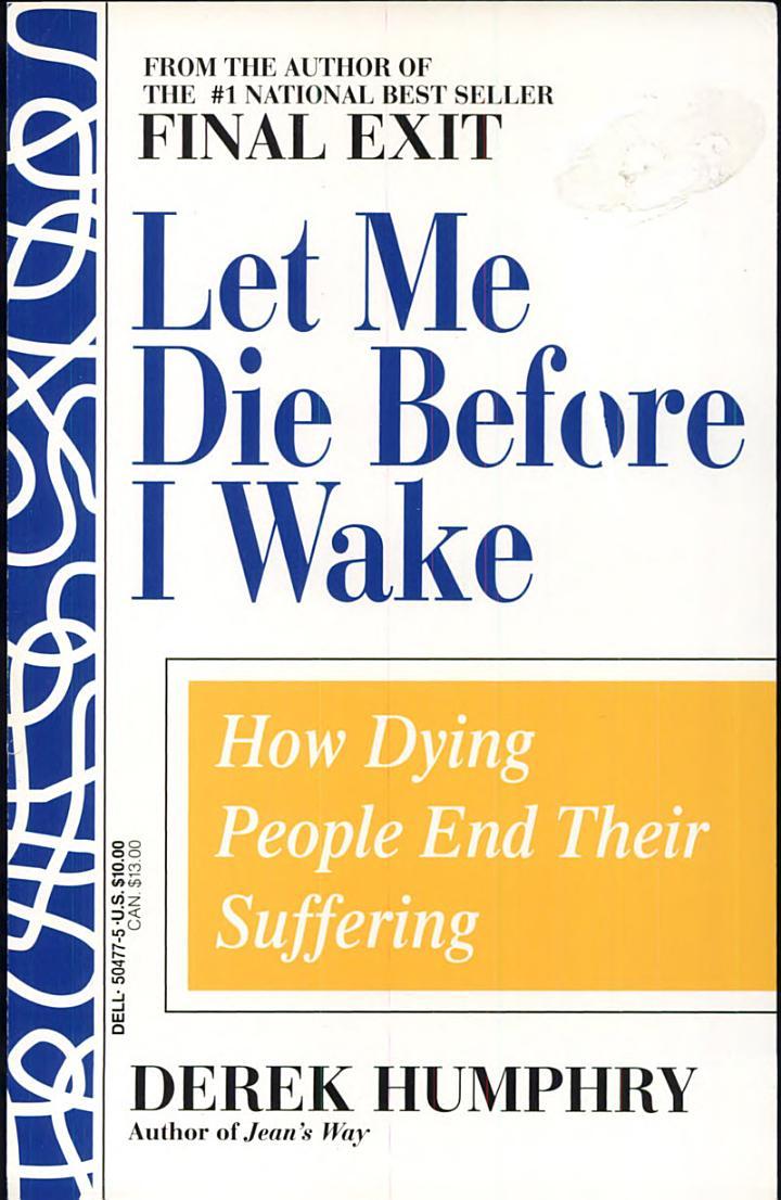 Let Me Die Before I Wake