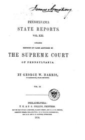 Pennsylvania State Reports: Volume 21