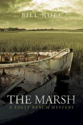 The Marsh: A Folly Beach Mystery