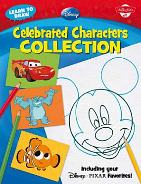Learn to Draw Disney Celebrated Characters Collection PDF