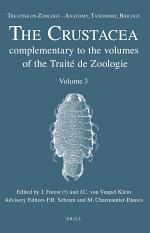 Treatise on Zoology - Anatomy, Taxonomy, Biology. The Crustacea