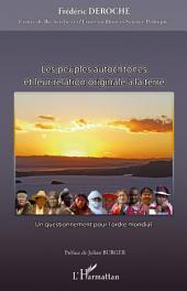 Les peuples autochtones et leur relation originale à la terre: Un questionnement pour l'ordre mondial