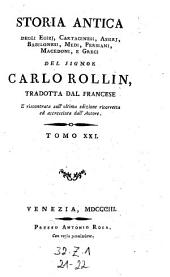 Storia antica degli Egizj, Cartaginesi, Assirj, Babilonesi, Medi, Persiani, Macedoni e Greci: Volume 21