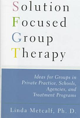 Solution Focused Group Therapy PDF