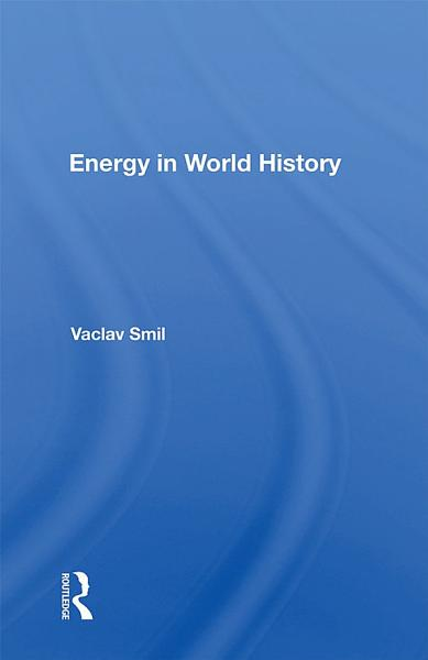 Download Energy In World History Book