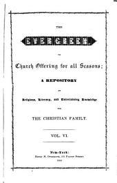 The Evergreen: Volume 6