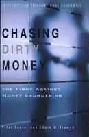 Chasing Dirty Money  The Fight Against Money Laundering PDF