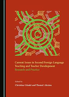 Current Issues in Second Foreign Language Teaching and Teacher Development Book