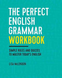 The Perfect English Grammar Workbook PDF