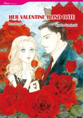 HER VALENTINE BLIND DATE: Mills & Boon Comics