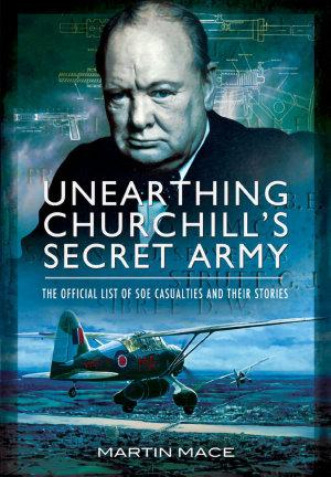 Unearthing Churchill s Secret Army PDF
