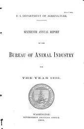 Annual Report of the Bureau of Animal Industry for the Year ...: Volume 16