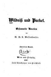 Wildniss und Parket: gesammelte Novellen, Band 2