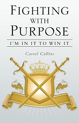 Fighting With Purpose