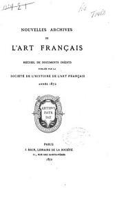 Nouvelles archives de l'art français: recueil de documents inédits, Volume1