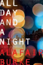 All Day and a Night: A Novel of Suspense
