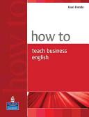 How to Teach Business English PDF