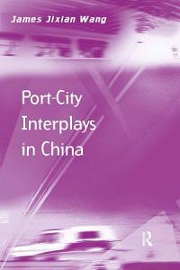 Port City Interplays in China PDF