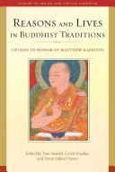 Reasons and Lives in Buddhist Traditions