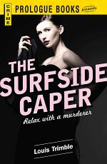 The Surfside Caper