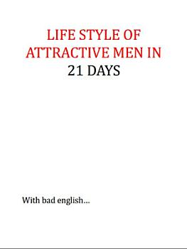 Lifestyle of an attractive man in 21 days PDF