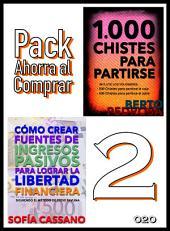 Cómo crear fuentes de ingresos pasivos para lograr la libertad financiera & 1000 Chistes para partirse: Pack Ahorra al Comprar 2 - 020