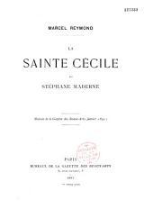 La Sainte-Cécile de Stéphane Maderne