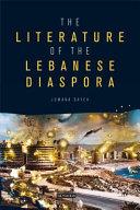 The Literature of the Lebanese Diaspora