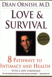 Love and Survival: Healing Power of Intimacy, The