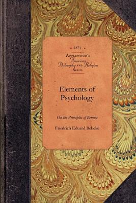 Elements of Psychology on the Principles of Beneke PDF