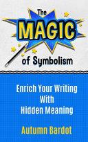 The Magic of Symbolism