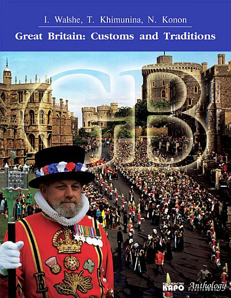 Great Britain  Customs and Traditions                                                                 PDF