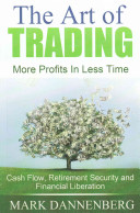 The Art of Trading  More Profits in Less Time PDF