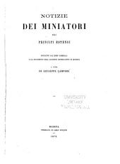 Notizie dei miniatori dei Principi Estensi