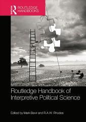Routledge Handbook of Interpretive Political Science