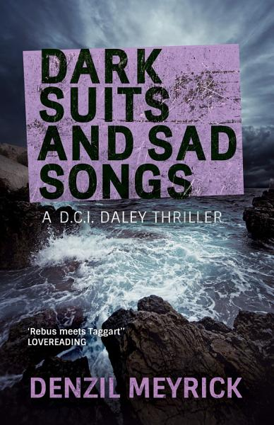 Download Dark Suits and Sad Songs Book