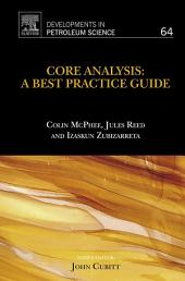 Core Analysis: A Best Practice Guide