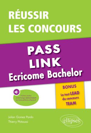 R  ussir les concours Pass  Link  Ecricome Bachelor   Bonus   le nouveau Test LEAD du concours TEAM PDF
