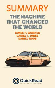 The Machine that Changed the World by James P  Womack  Daniel T  Jones  and Daniel Roos  Summary  PDF