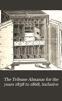 The Tribune Almanac for the Years 1838 to 1868  Inclusive PDF