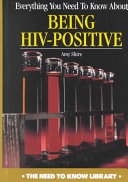 Everything You Need to Know about Being HIV Positive