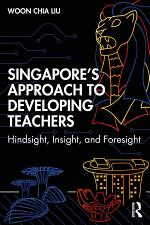 Singapore's Approach to Developing Teachers