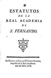 Estatutos de la real academia de S. Fernando