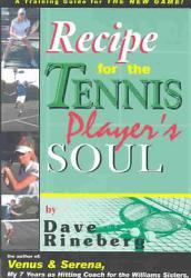 Recipes For A Tennis Player S Soul Book PDF