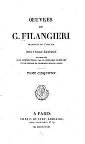 Œuvres de G. Filangieri: Suite du précédent. Des lois qui concernent la religion. Opuscules inédits