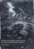 The forest  the jungle  and the prairie  or  Scenes with the trapper and the hunter in many lands PDF