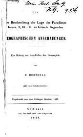 Die der Beschreibung der Lage des Paradieses: Ein Beitrag zur Geschichte der Geographie. Zu Grunde liegenden geographischen Anschauungen