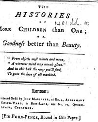 The Histories Of More Children Than One Or Goodness Better Than Beauty By M P I E Dorothy Kilner  Book PDF
